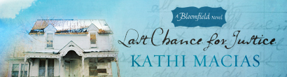 Last Chance for Justice by Kathi Macias