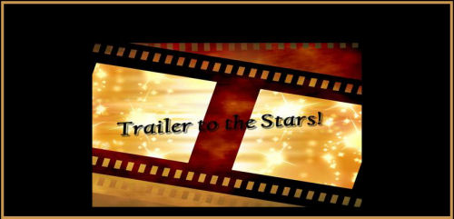 Trailer To The Stars