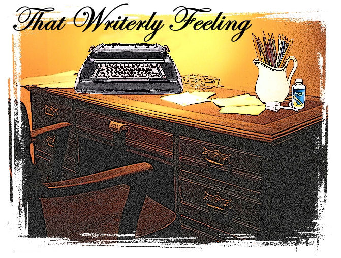 The Writerly Feeling