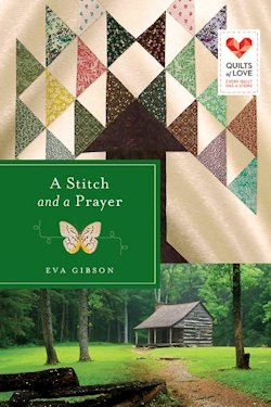 A Stitch and A Prayer by Eva Gibson