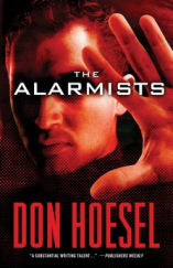 The Alarmists by Don Hoesel