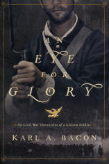 An Eye for Glory by Carl Bacon