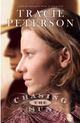 Chasing the Sun by Tracie Peterson
