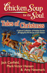 Chicken Soup For the Soul: Tales of Christmas