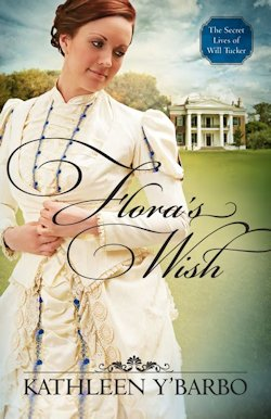 Flora's Wish by Kathleen Y'Barbo