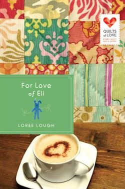 For Love of Eli by Loree Lough
