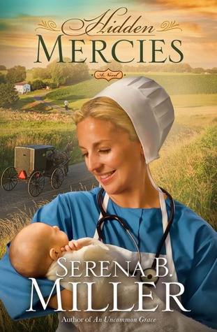 Hidden Mercies by Serena Miller