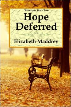 Hope Deferred by Elizabeth Maddrey