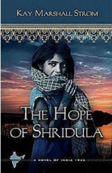 The Hope of Shridula by Kay Strom