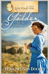 Love Find You In Golden NM by Lena Nelson Dooley