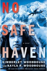 No Safe Haven by Kimberly and Kayla Woodhouse