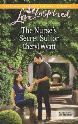 The Nurse's Secret Suitor by Cheryl Wyatt