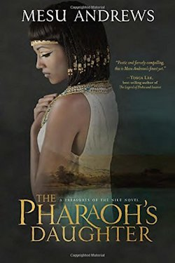 Pharaoh's Daughter by Mesu Andrews