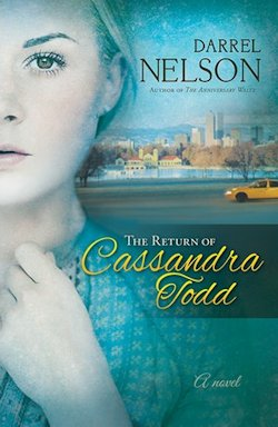 The Return of Cassandra Todd by Darrel Nelson