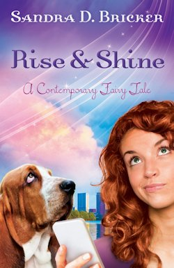 Rise and Shine by Sandra Bricker