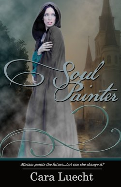 Soul Painter by Cara Luecht