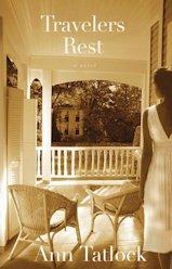 Traveler's Rest by Ann Tatlock
