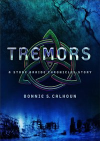 Tremors by Bonnie S. Calhoun