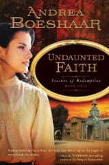 Undaunted Faith by Andrea Boeshaar