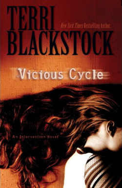 Vicious Cycle by Terri Blackstock