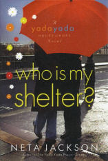 Who is My Shelter by Neta Jackson